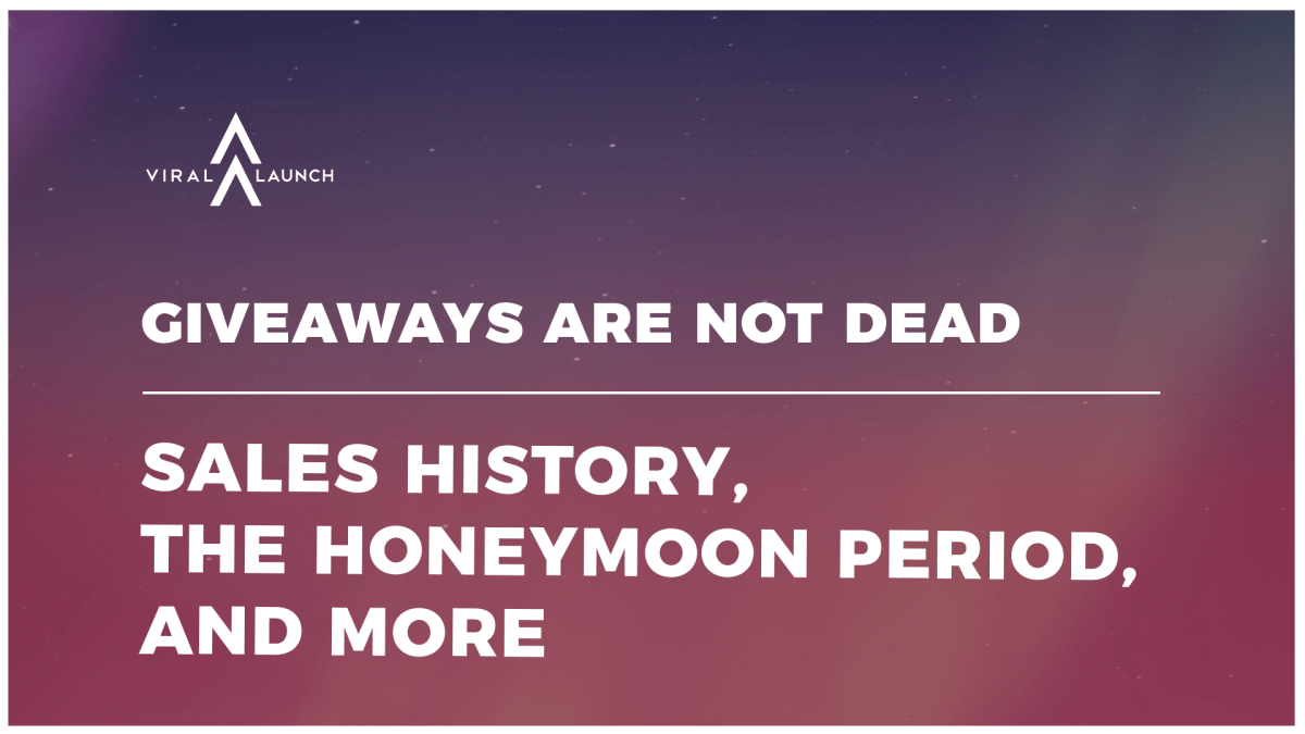 Giveaways Are NOT Dead: Sales History, The Honeymoon Period, and More