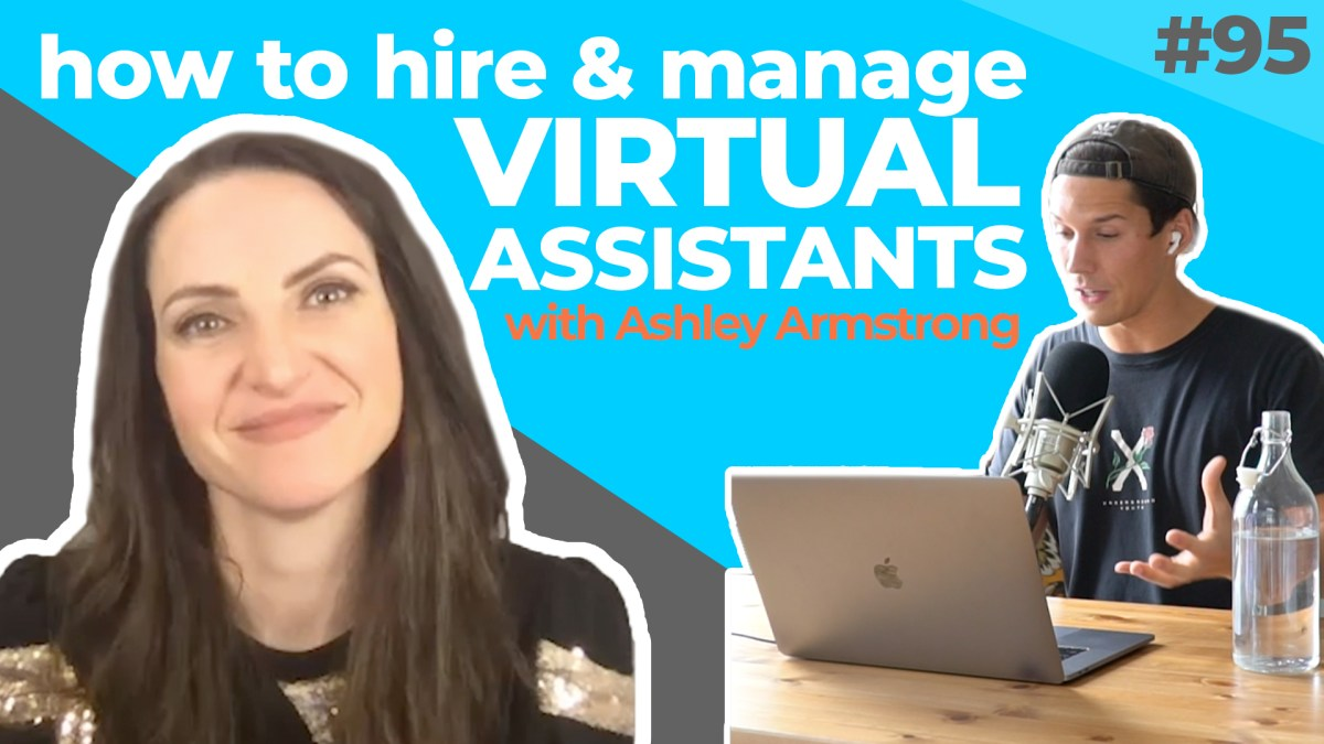 How To Grow Your Amazon Business Through Virtual Assistants With Ashley Armstrong