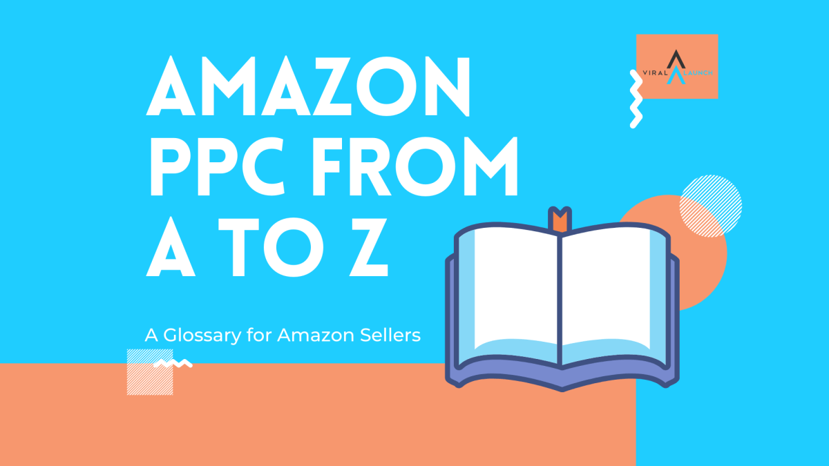 The ABCs of Amazon PPC: A Glossary of Terms