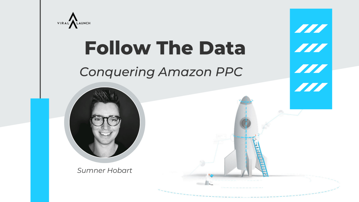 Amazon Seller Podcast: Conquering Amazon PPC with Sumner Hobart