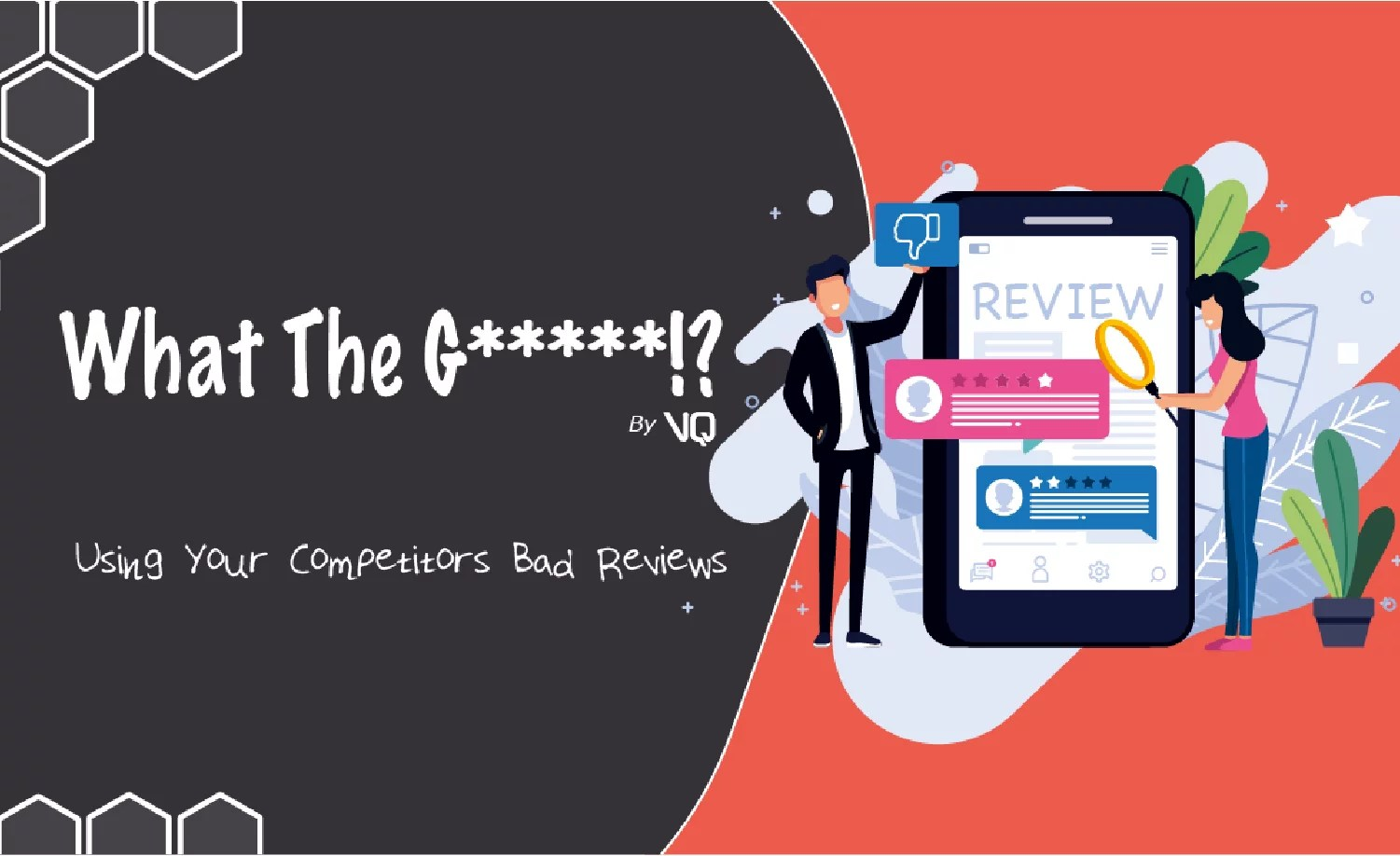 EP 4: What The Growth!? – Using Your Competitor's Bad Reviews