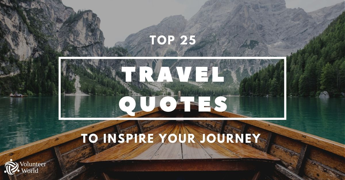 Top 25 Meaningful Travel Quotes 2019 | Volunteer World