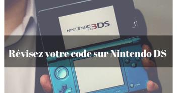 Révisez votre code sur Nintendo DS