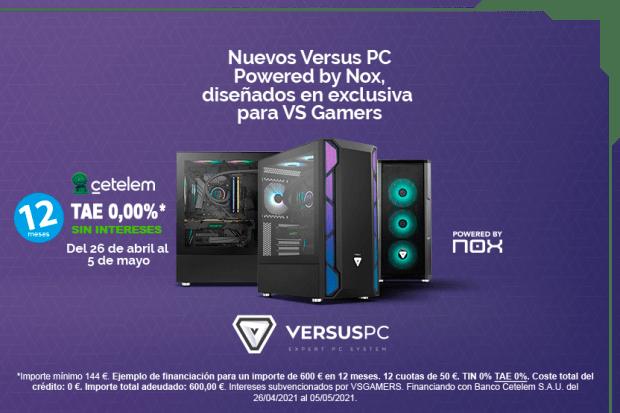 Consigue en Versus Gamers los nuevos Versus PC powered by Nox con financiación al 0%.