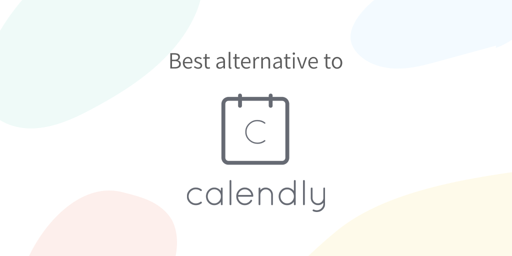 Best Calendly Alternative to Schedule One-to-One Meetings