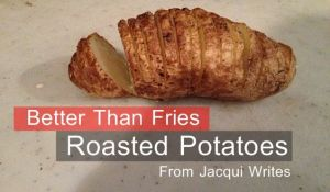 Recipe: Better Than Fries Roasted Potatoes
