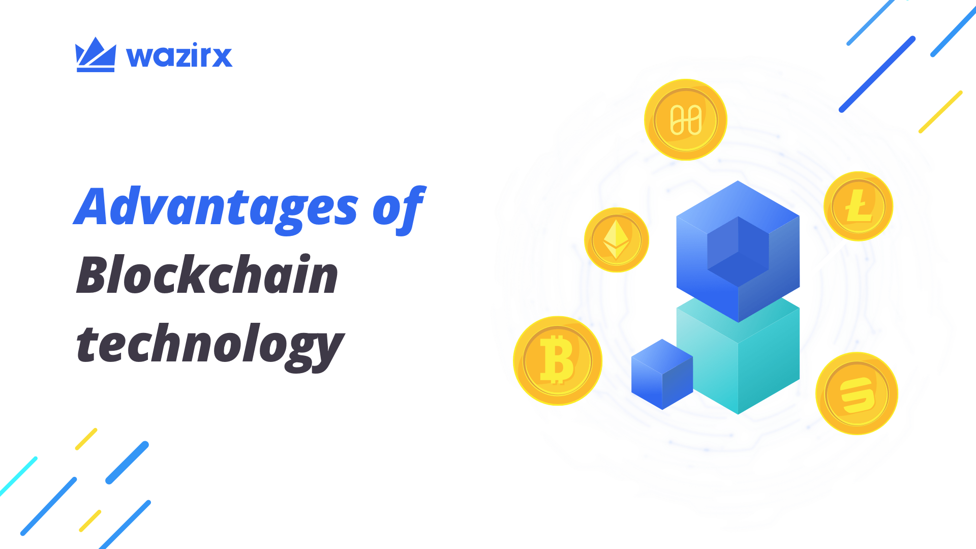 Advantages of Blockchain Technology in the Cryptocurrency Domain