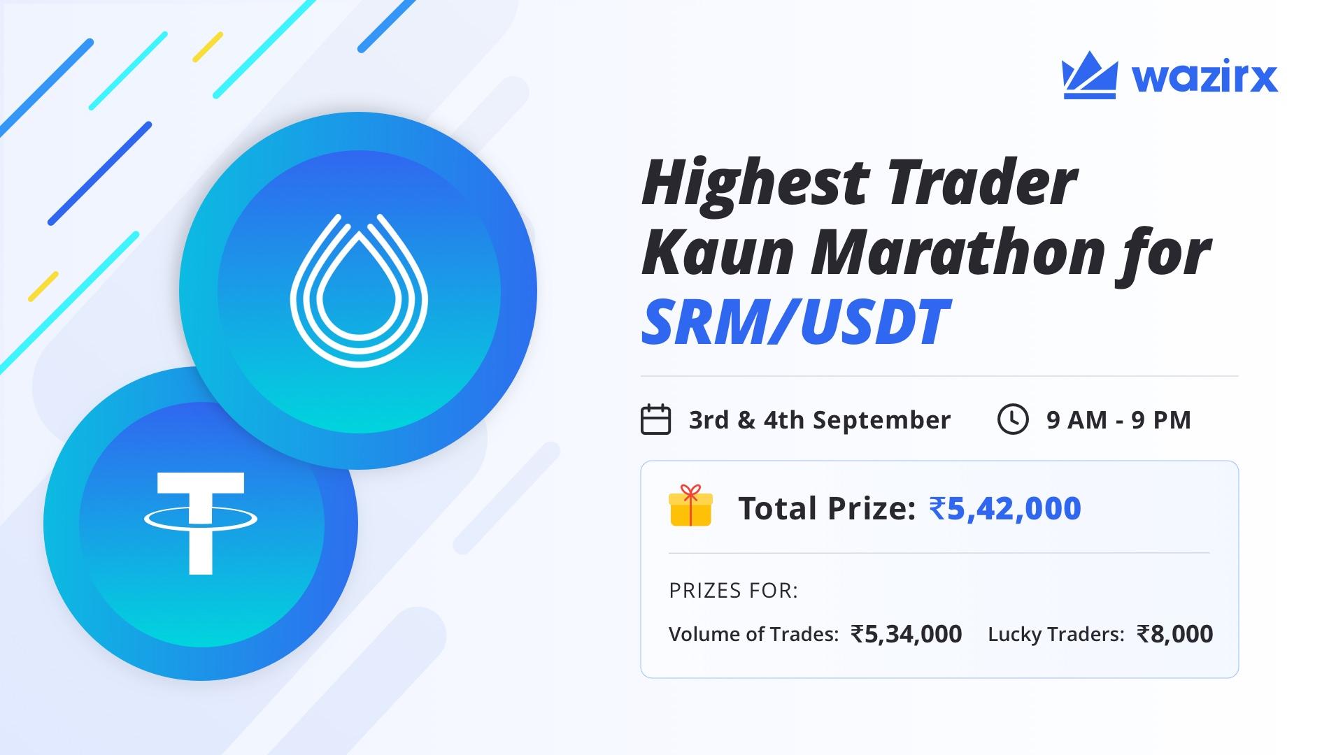 Highest Trader Kaun Marathon: SRM/USDT