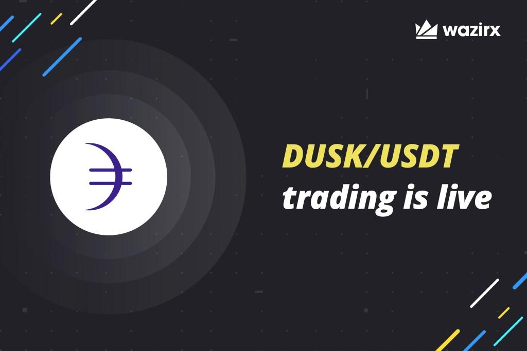 DUSK/USDT trading is live on WazirX