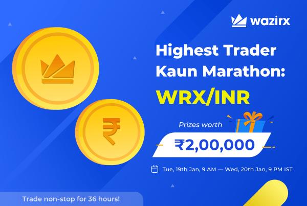 Highest Trader Kaun Marathon: WRX/INR