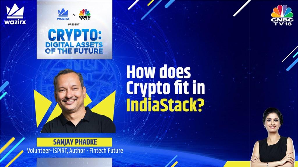 Sanjay Phadke on How does Crypto fit in IndiaStack?