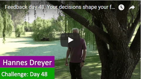 [Day 48] Your Decisions Shape Your Future