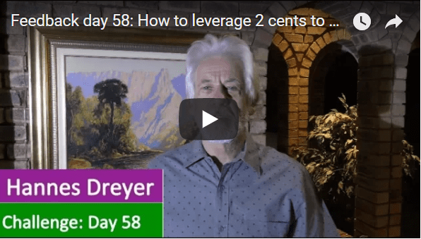 [Day 58] How To Leverage 2 Cents To R200 000