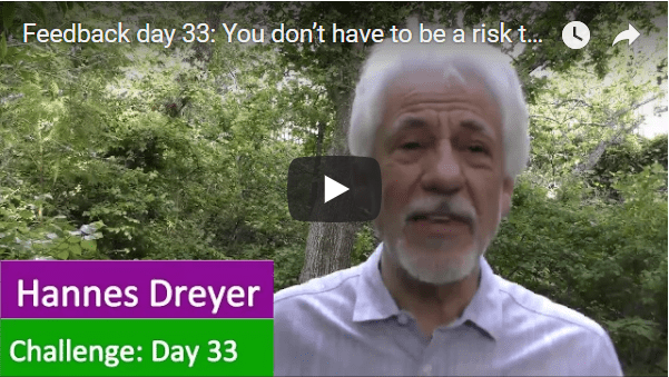[Day 33] You Don't Have To Be A Risk Taker To Be Successful.