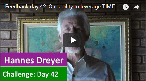 [Day 42] Our Ability To Leverage TIME That Determines Whether We Succeed Or Fail