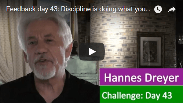 [Day 43] Discipline Is Doing What You Said You Were Going To Do