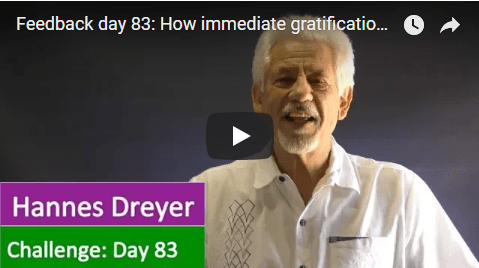 [Day 83] How Immediate Gratification Can Cost You A Million Or Even A Billion
