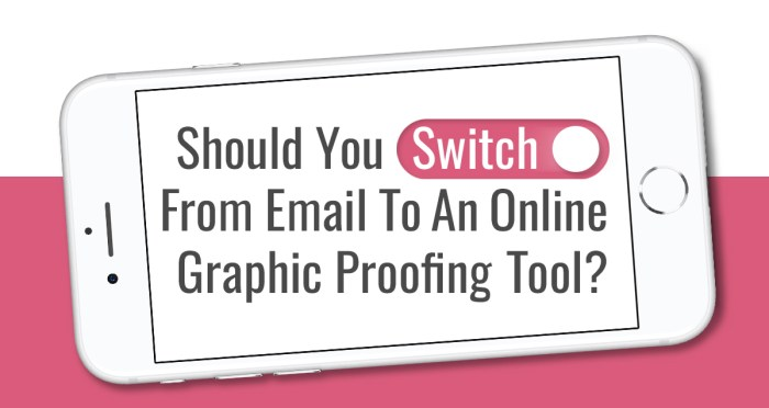 switching to proofing tools instead of email