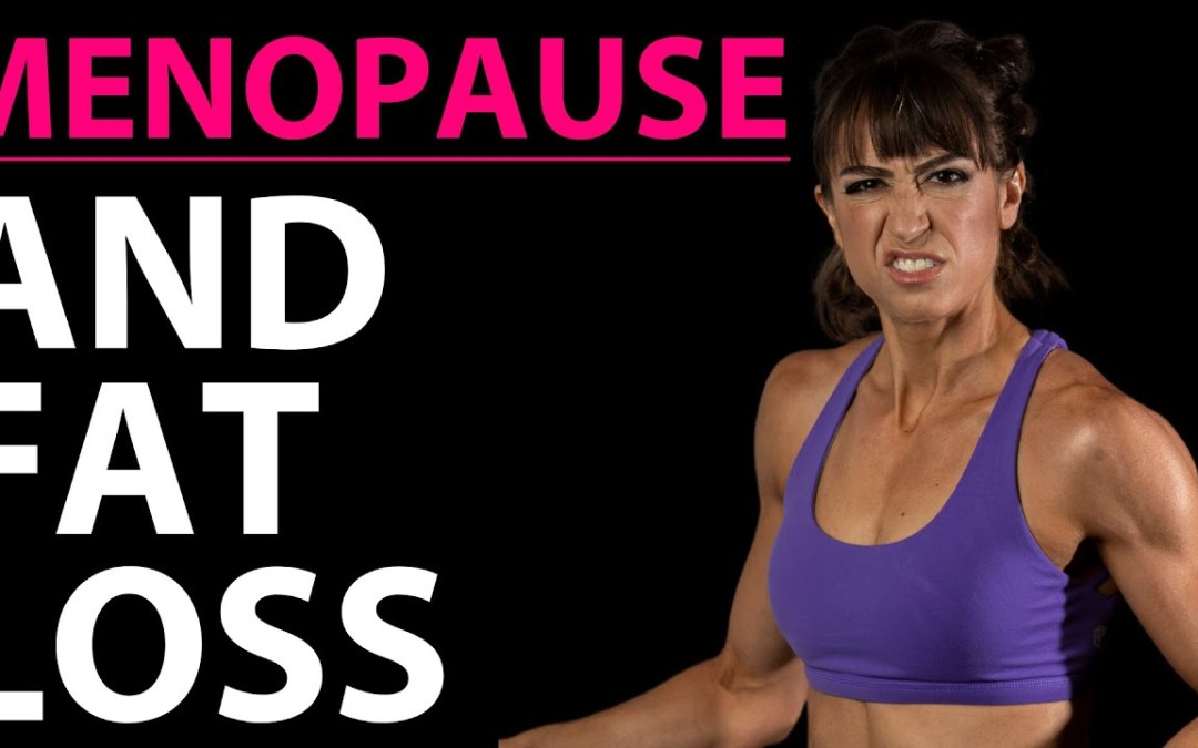 Menopause and Weight Loss
