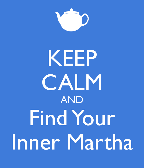 keep-calm-and-find-your-inner-martha