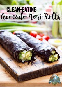 Clean-Eating Avocado Nori Rolls