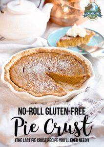 No-Roll Gluten-Free Pie Crust (the last pie crust recipe you'll ever need!)