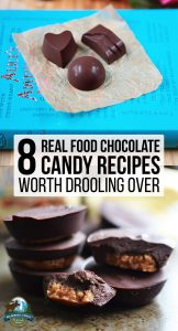 8 Real Food Chocolate Candy Recipes Worth Drooling Over