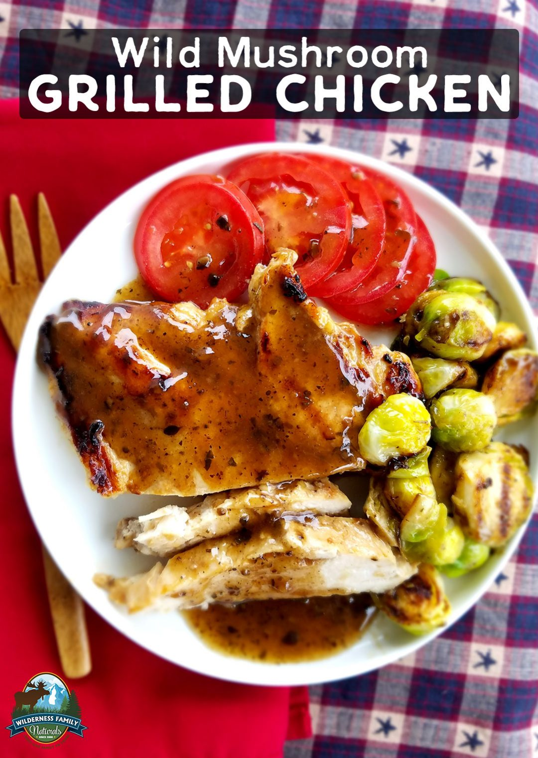 Wild Mushroom Grilled Chicken | For moist, flavorful chicken breasts, try this uncomplicated wild mushroom marinade! Then fire up the grill and keep the heat out of your kitchen with some juicy Wild Mushroom Grilled Chicken! | WildernessFamilyNaturals.com
