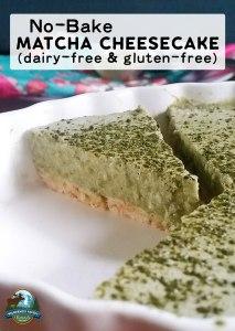 No-Bake Matcha Cheesecake (dairy-free & gluten-free)