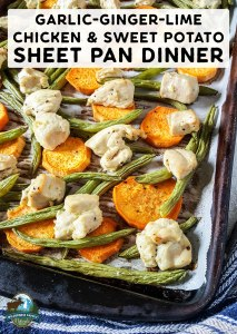 Garlic-Ginger-Lime Chicken & Sweet Potato Sheet Pan Dinner