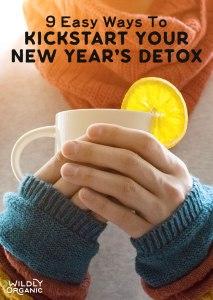9 Easy Ways To Kickstart Your New Year's Detox