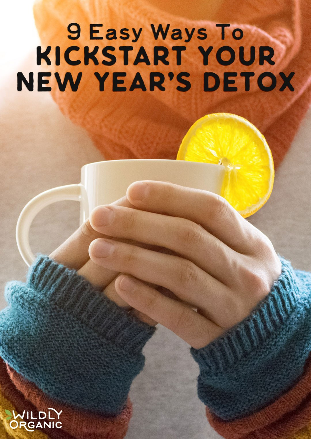 For many, the start of a new year signals new beginnings, big changes, and above all, renewed focus on a healthy lifestyle. Here are 9 easy ways to kickstart your New Year's detox, from what you put in your body to what you put on it!