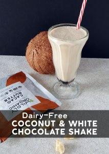 Dairy-Free Coconut & White Chocolate Shake
