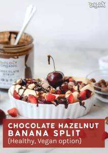 Chocolate Hazelnut Banana Split {Healthy, Vegan option}