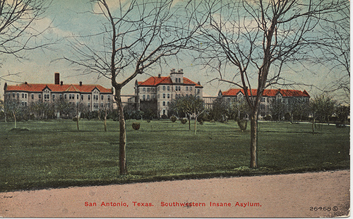 Southwestern Insane Asylum Of San Antonio Out My Kitchen
