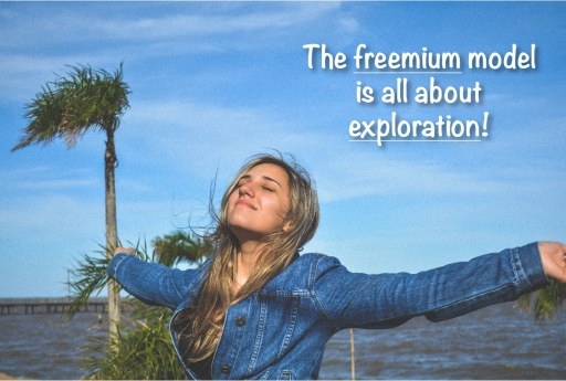 The freemium app model is all about exploration. Let users explore features before deciding to make a purchase.