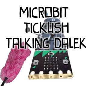 microbit ticklish talking dalek python project