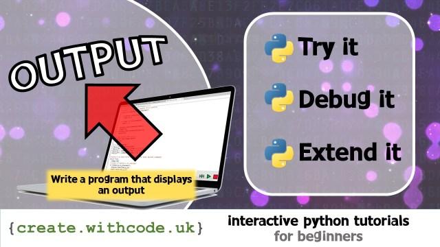 Write a program that displays an output