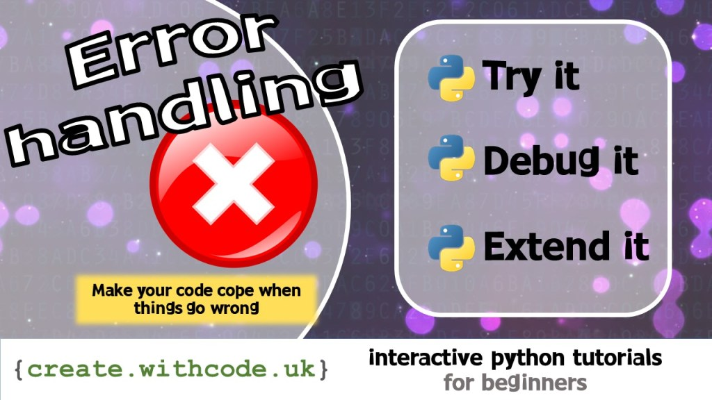 Make your code cope when things go wrong