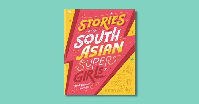 Stories for South Asian Super Girls by Raj Kaur Khaira