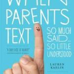 When Workman Parents Text