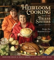 Heirloom Cooking with the Brass Sisters