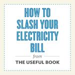 THE USEFUL BOOK #177: How to Slash Your Electricity Bill