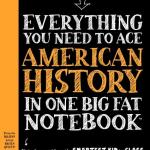 #BigFatNotebooks: Everything You Need to Ace American History in One Big Fat Notebook