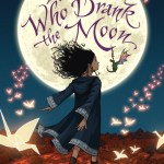 Read Inside: THE GIRL WHO DRANK THE MOON