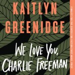 Read Inside: WE LOVE YOU, CHARLIE FREEMAN