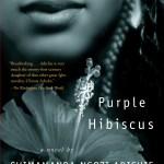 #FridayReads: Chimamanda Ngozi Adichie's PURPLE HIBISCUS