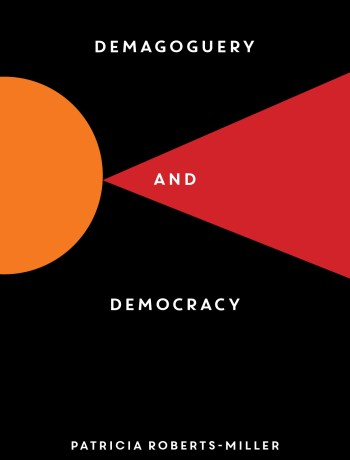 Demagoguery & Democracy