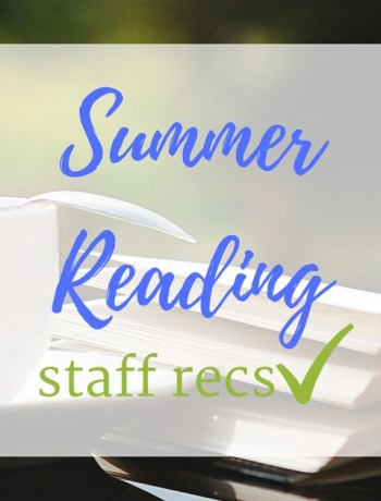 Summer Reading Staff Recs
