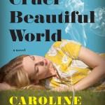 #FridayReads: CRUEL BEAUTIFUL WORLD